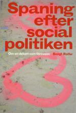 Spaning Efter Socialpolitiken - Om En Debatt Som Försvann