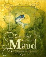 Simma Lugnt Mörten Maud