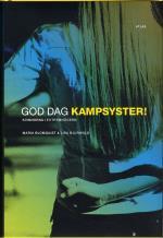 God Dag Kampsyster! - Kvinnorna I Extremhögern
