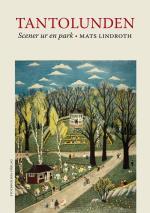 Tantolunden - Scener Ur En Park