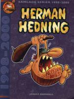 Herman Hedning - Samlade Serier 1998-2000