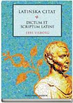 Latinska Citat - Dictum Et Scriptum Latine