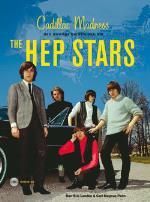 Cadillac Madness - Den Otroliga Berättelsen Om The Hep Stars
