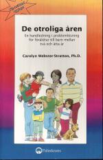 De Otroliga Åren - En Handledning I Problemlösning För Föräldrar Till Barn