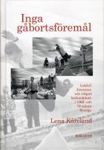 Inga Gåbortsföremål - Lekfull Litteratur Och Vidgad Kulturdebatt I 1960- Och 70-talens Sverige