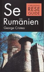Se Rumänien - Turism, Historia, Kultur