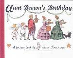 Aunt Brown`s Birthday