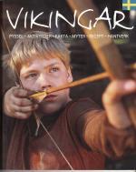 Vikingar - Kring Hem Och Härd - Pyssel, Aktiviteter, Fakta, Myter, Recept, Hantverk