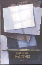 Dagbok Från Paltinis - En Visdomsskola I Den Humanistiska Kulturen Med Ett Tillägg Från 1996