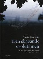Den Skapande Evolutionen - Om Vad Evolutionsteorin Innebär - Och Inte Innebär