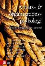 Arbets- Och Organisationspsykologi- Individ Och Organisation I Samspel