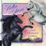 Bella Sara - Den Ultimata Guiden