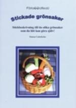 Stickade Grönsaker - Stickbeskrivning Till Tio Olika Grönsaker Som Du Lätt Kan Göra Själv
