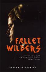 Fallet Wilders - Holländarna, Islam Och Den Mångkulturella Drömmens Död
