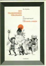 Den Framgångsrike Förloraren - En Värderingsbiografi Över Carl David Af Wirsén