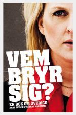 Vem Bryr Sig? - En Bok Om Sverige