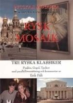 Tre Ryska Klassiker - Pusjkin, Gogol, Tjechov Med Parallellöversättning Och Kommentar