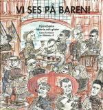 Vi Ses På Baren! - Operabaren - Historia Och Gäster