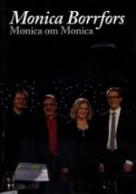 Monica om Monica 2007