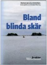 Bland Blinda Skär