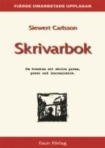 Skrivarbok - Om Konsten Att Skriva Prosa, Poesi Och Journalistik