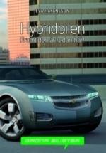 Hybridbilen - Framtiden Är Redan Här!