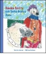 Hunden Scotty Och Tycho Brahes Hven