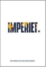 Imperiet - En Studiebok Om Europeiska Unionen