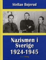 Nazismen I Sverige 1924-1945