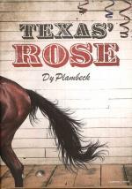 Texas` Rose
