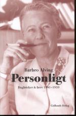 Personligt - Dagböcker & Brev 1940-1959