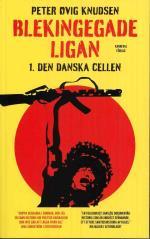 Blekingegadeligan 1. Den Danska Cellen