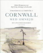 Strandhugg Och Strövtåg I Cornwall Med Omnejd - Den Långsamme Resenären