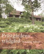 Prästgårdens Trädgård - Ett Bortglömt Kulturarv