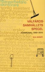 Välfärdssamhällets Spegel - Kommunal 1960-2010