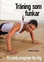 Träning Som Funkar - 10 Effektiva Halvtimmesprogram