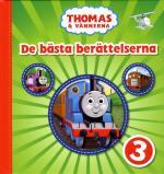 Thomas & Vännerna. De Bästa Berättelserna 3