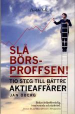 Slå Börsproffsen! - Tio Steg Till Bättre Aktieaffärer