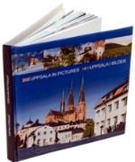 Uppsala In Pictures = Uppsala I Bilder