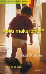 Koka Makaroner - Om Att Bli Pappa
