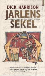 Jarlens Sekel. En Berättelse Om 1200talets Sverige