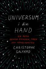 Universum I Din Hand - En Resa Genom Rymden, Tiden Och Oändligheten
