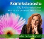 Kärleksboosta Dig & Dina Relationer! - Positiv Mindfulness Meditation