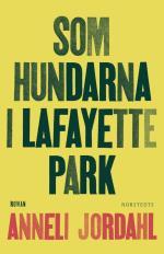 Som Hundarna I Lafayette Park