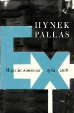 Ex- Migrationsmemoar 1977-2018