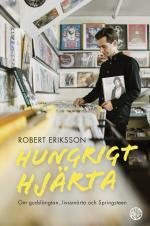 Hungrigt Hjärta - Om Gudslängtan, Livssmärta Och Springsteen