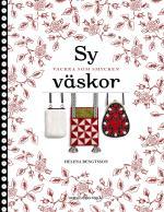 Sy Väskor - Vackra Som Smycken