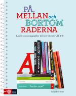På, Mellan Och Bortom Raderna - Läsförståelseuppgifter Till Tolv Böcker Åk4