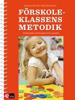Förskoleklassens Metodik - Språkande, Skrivande Och Lärande
