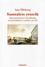 Samtalets Retorik - Belevade Kulturer Och Offentlig Kommunikation I Svenskt 1700-tal